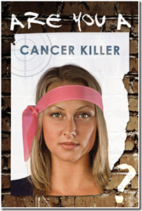 are you a cancer killer